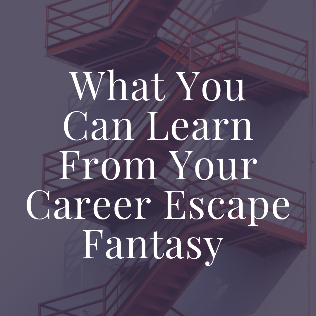 Penney-Leadership-What-You-Can-Learn-From-Your-Career-Escape-Fantasy-Article.png