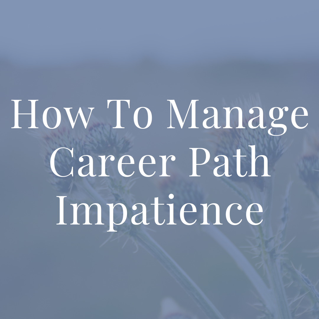 Penney-Leadership-How-To-Manage-Career-Path-Impatience-Article.png