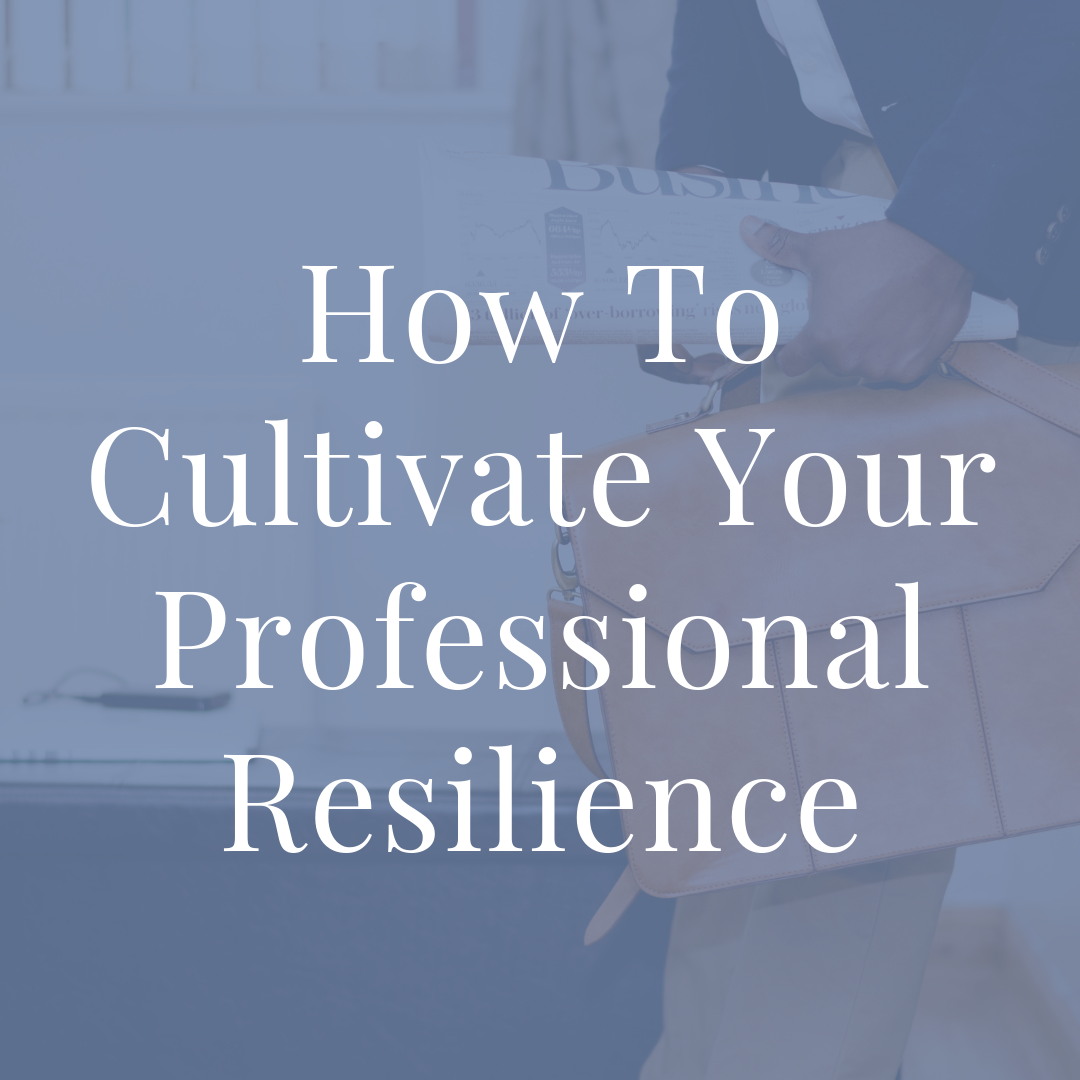 Penney-Leadership-Cultivate-Your-Professional-Resilience-Article.png