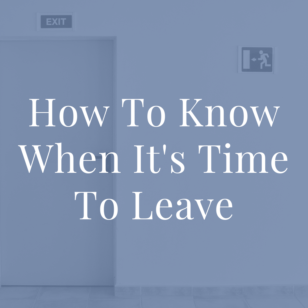 Penney-Leadership-How-To-Know-When-It's-Time-To-Leave-Article.png
