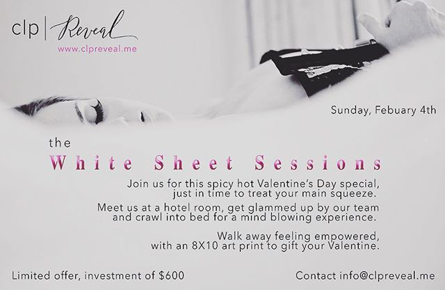 As promised, this exclusive offer just in time to treat your Valentine! Contact info@clpreveal.me for more information.  We have a very limited number of sessions available! #getready #play #whitesheet #valentinesday #photoshoot #glam #clpreveal