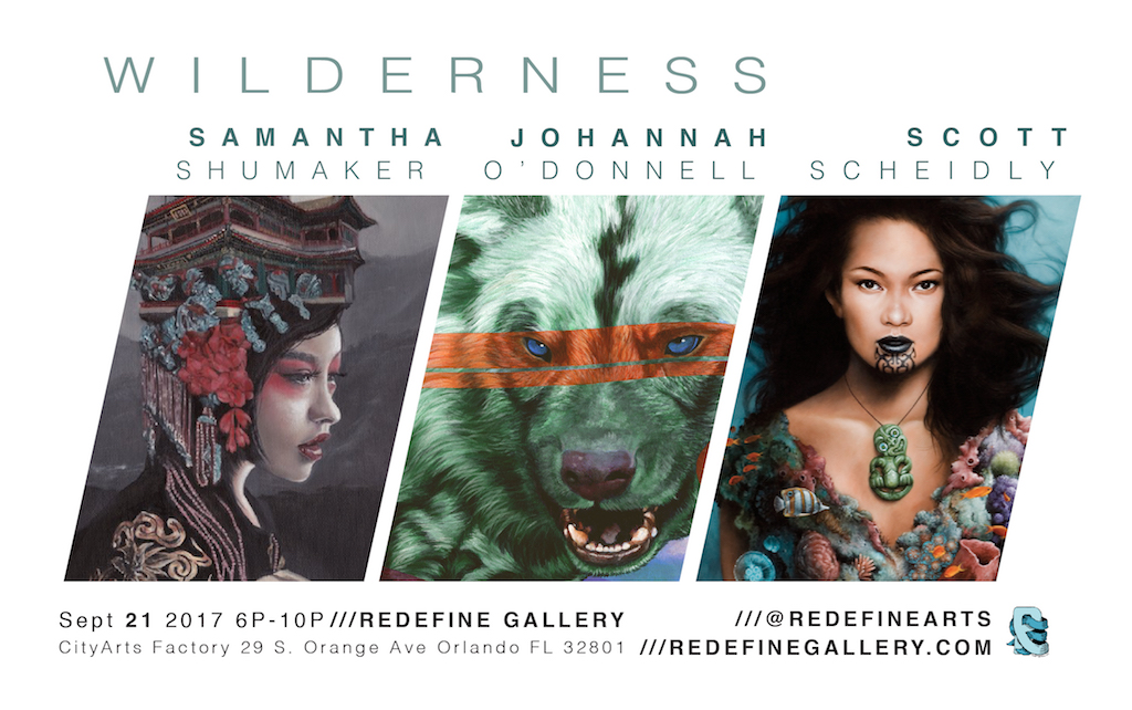 """A Contemporary Orlando Artist Trifecta Powerhouse! Coming this 3rdThursday to Redefine Gallery. Powering through that hurricane and emerging just in time for the Downtown Orlando's, September Art Walk with CityArts Factory. """"WILDERNESS"""" features three amazing Orlando artists who are among our favorites in this city full of incredible talent.    Adventure into the Wilderness with us Thursday /// September 21st 2017 /// 6PM-10PM    WILDERNESS is a collection of original works/paintings by Johannah O'Donnell, Scott Scheidly, Samantha Shumaker"""