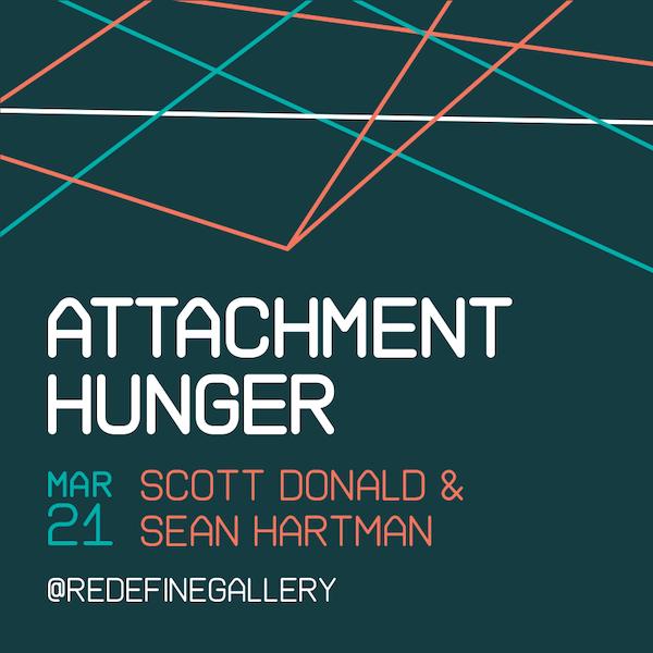 Attachment Hunger - with Scott Donald & Sean Hartman March 21 2019 6PM