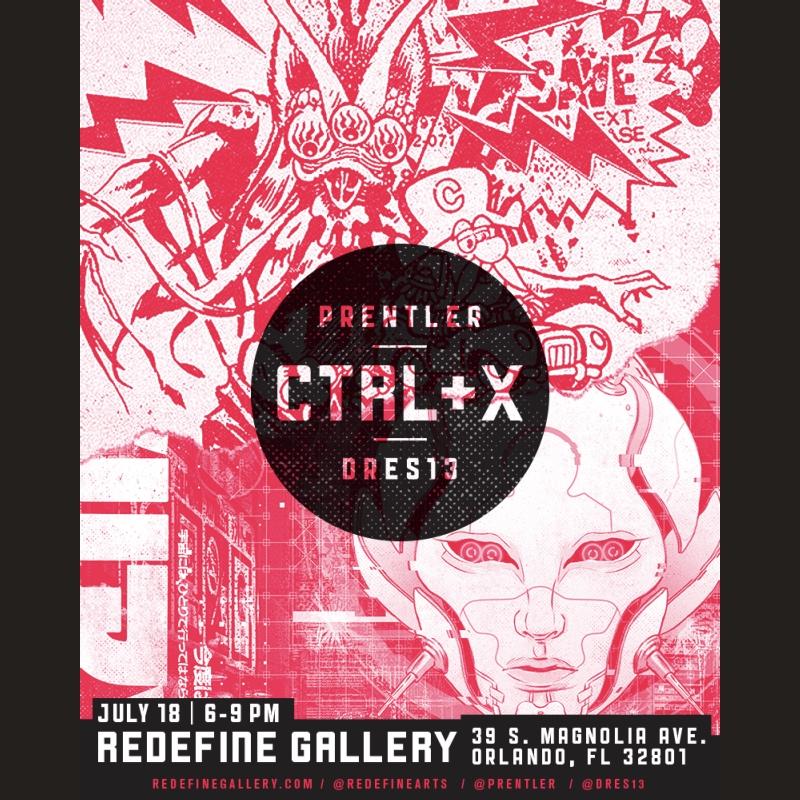 CTRL+X PRENTLER/DRES13 JULY 18 2019 - 6-9PM 3RDTHURS ORLANDO