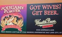 Polygamy Porter advertising in Utah - talk about knowing your market!