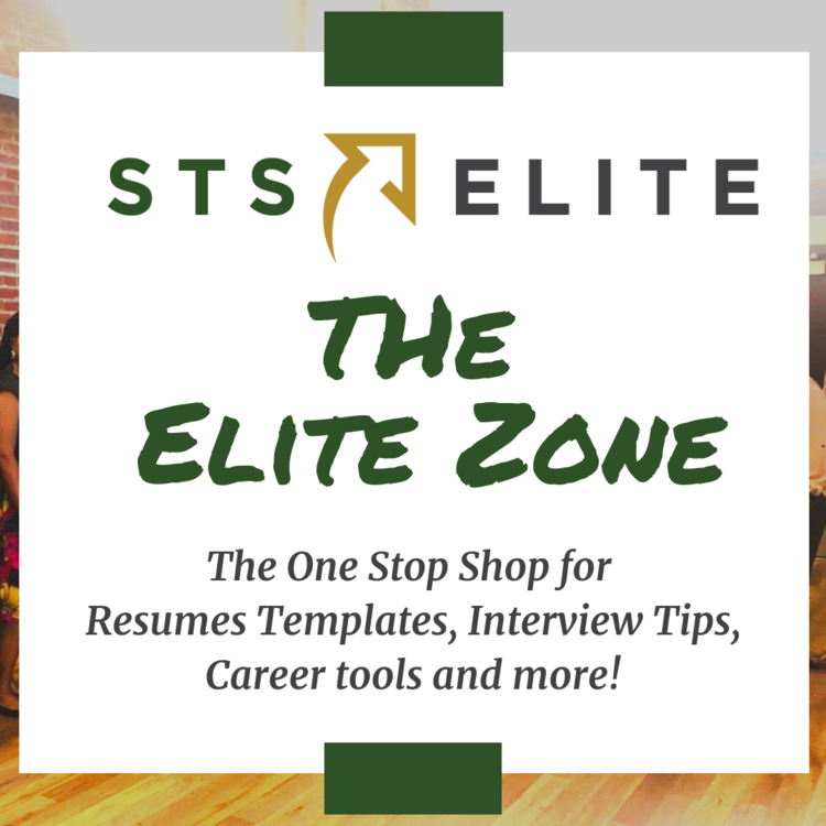 Game changing resources - Looking for tools to help you network, build a resume, or follow-up with a professional? Visit the STS Elite zone for Elite Members ONLY.