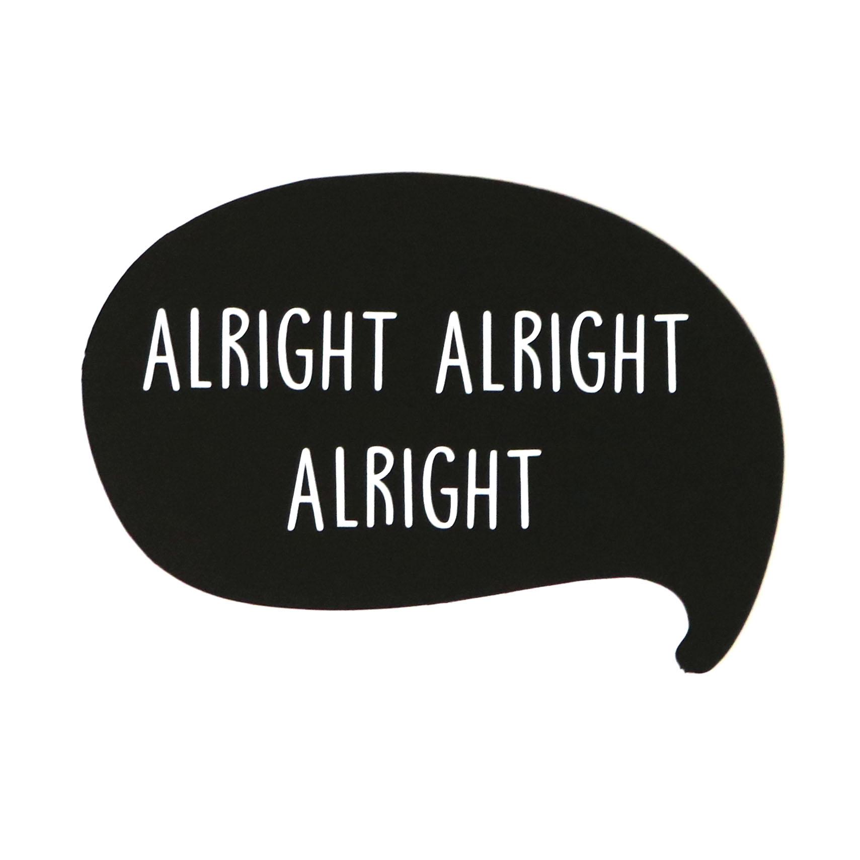 AlrightAlrightAlright.jpg