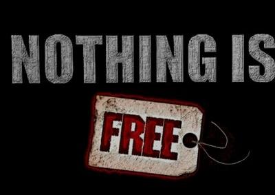 - Trong suy nghĩ của nhiều người, thực ra điều đó cũng công bằng thôi bởi 'chẳng có bữa ăn nào miễn phí'.