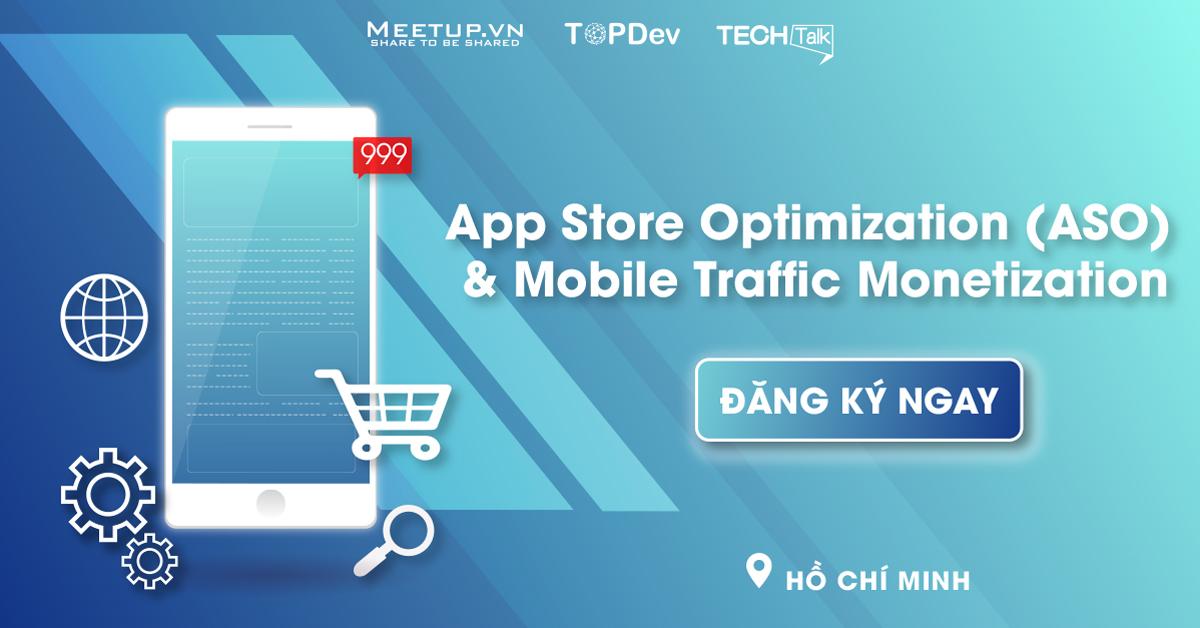 App Store Optimization (ASO) and Mobile Traffic Monetization