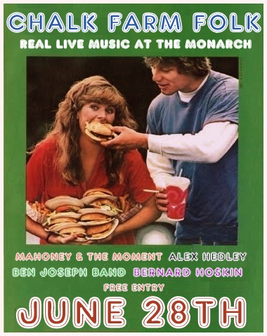 CHalk farm Folk... - A Monthly Americana night, booked, hosted, and played by Mahoney & The moment. This event is now in it's 5th successful year with free entry featuring 4 great acts of Country, Blues, Blugegrass, Americana and special surprises.