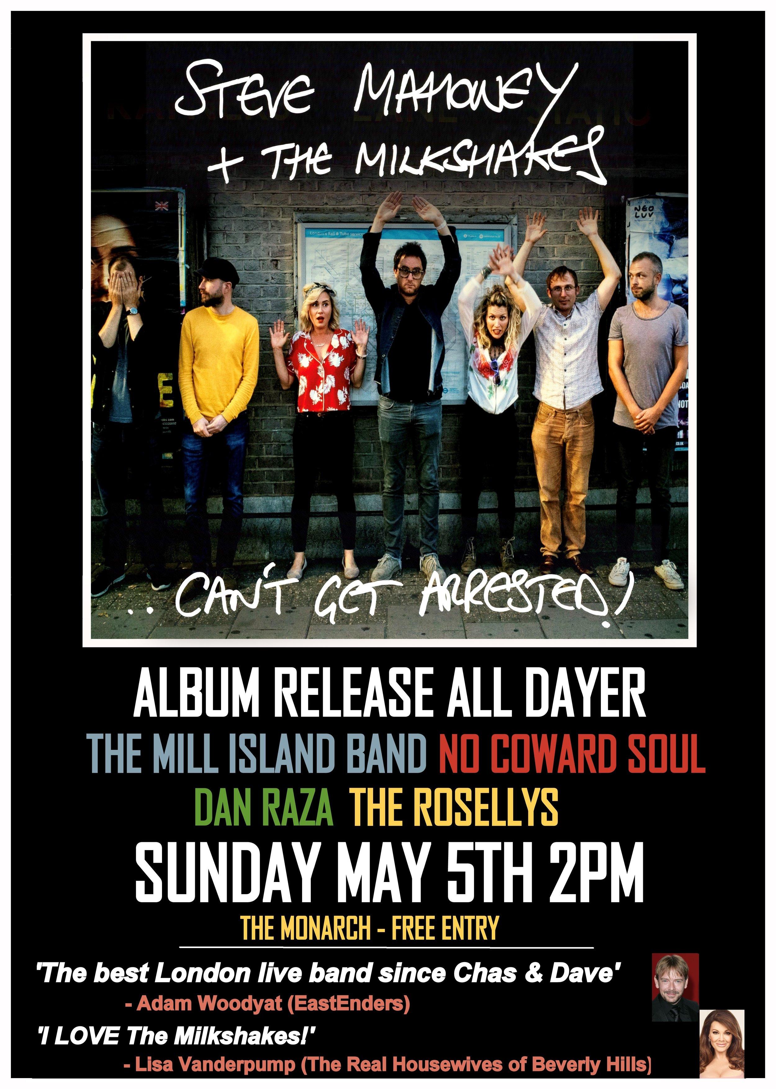 Steve Mahoney & The Milkshakes: 'Can't Get Arrested' Album Launch!