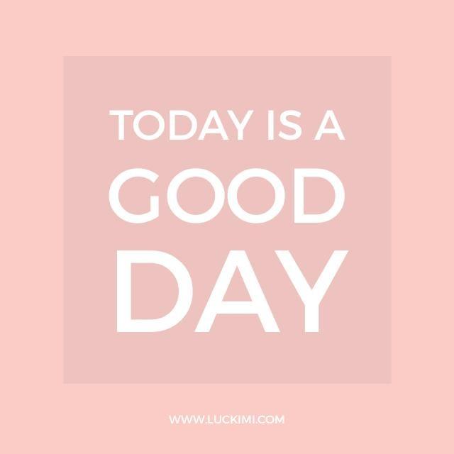 Today is a good day! I hope you really feel it and have a great experience of this day. What are your plans today?_______________________________________  Idag är en bra dag! Jag hoppas att du verkligen kommer att känna det och ha en härlig upplevelse av den här dagen. Vad är dina planer idag? . . . . . #luckimi #utveckling #lekfullt #motivera #inspirerande #vimedbarn #mammalivet #viföräldrar #glädje #personligutveckling #livsglädje #föräldraledig #citat #familjeliv #quotes #pappaledig #drömmar #dröm #drömfabriken #inspirationalquotes #quotes #positivethinking #inspiration #motivation #quoteofthedayk #instaquotes #positivity #love #BestQuotes #positivethoughts