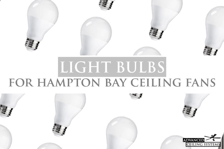 Hampton Bay Ceiling Fan Light Bulbs, Replacing Ceiling Fan Light Bulb