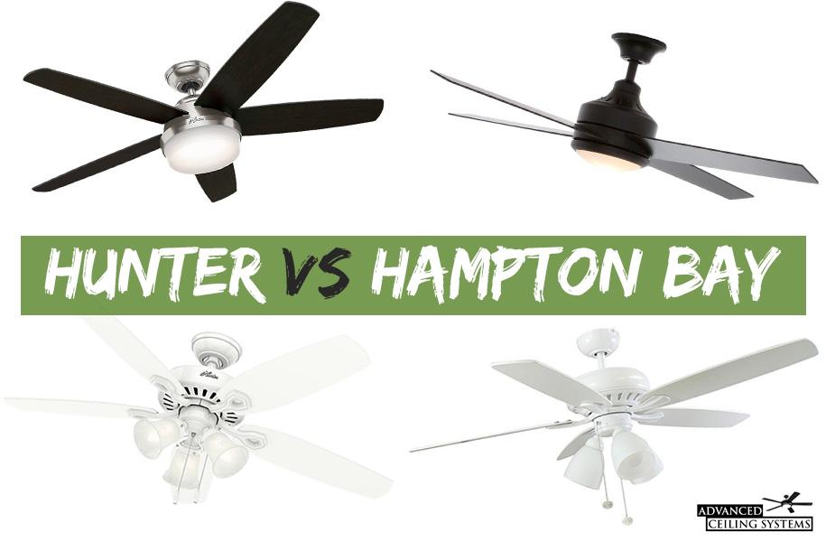 hunter vs hampton bay ceiling fan which is better