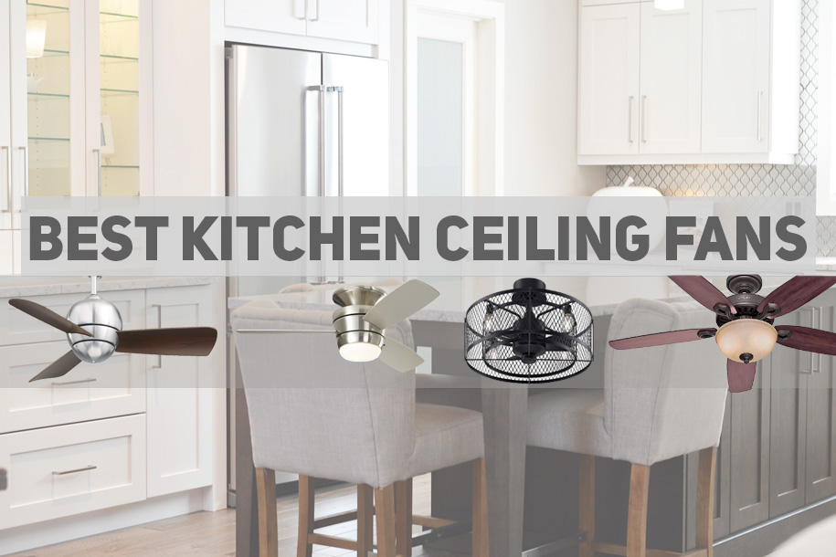 best-ceiling-fans-for-kitchens.jpg