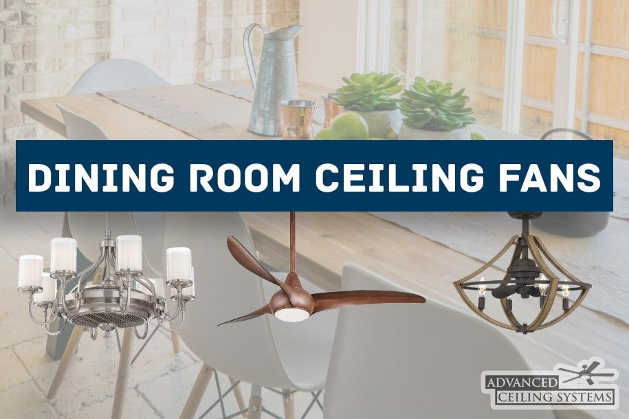 7 Dining Room Ceiling Fan Ideas For, Dining Room Ceiling Fan