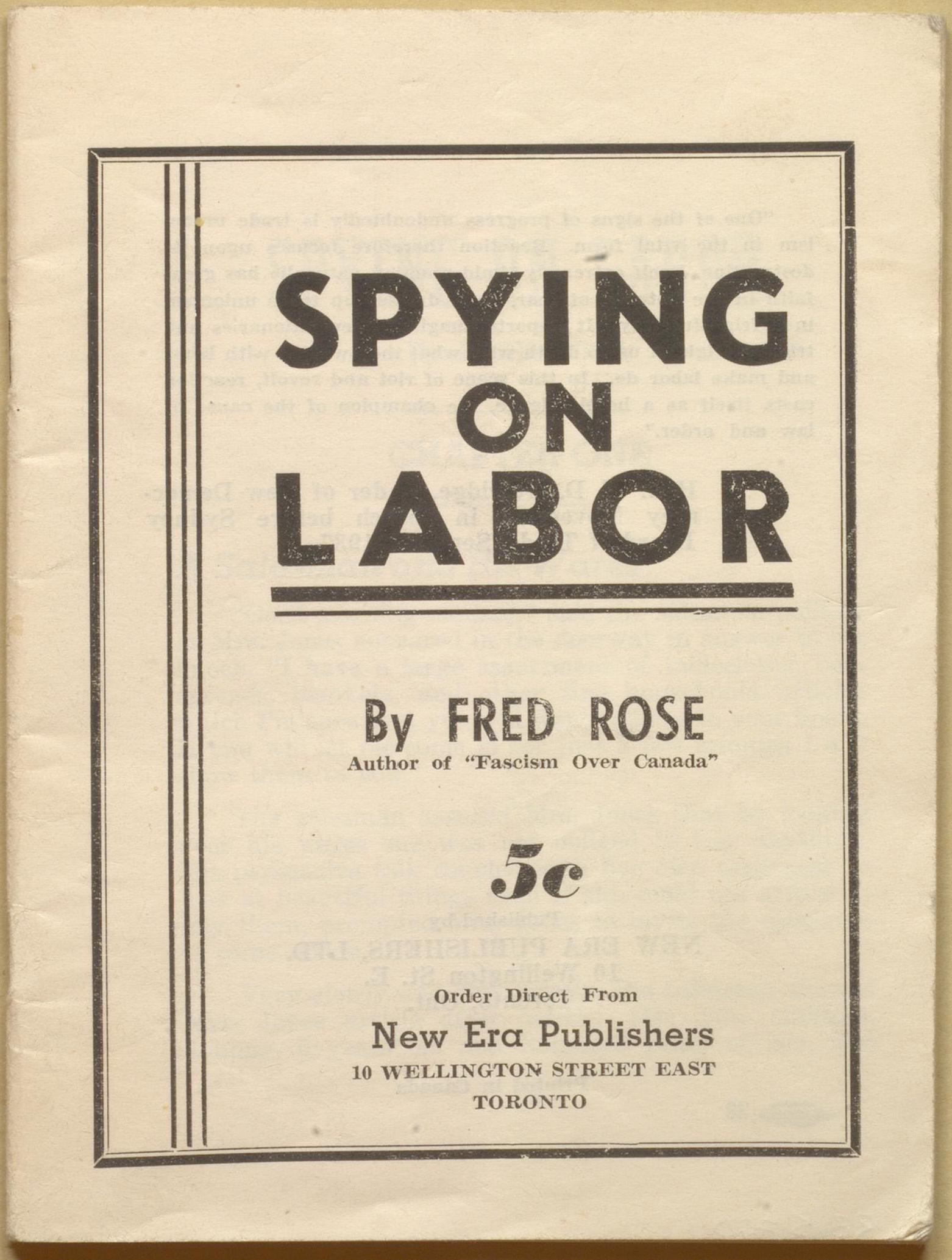 """Fred Rose, """"Spying on Labor."""" Toronto: New Era Publishers, 1939."""