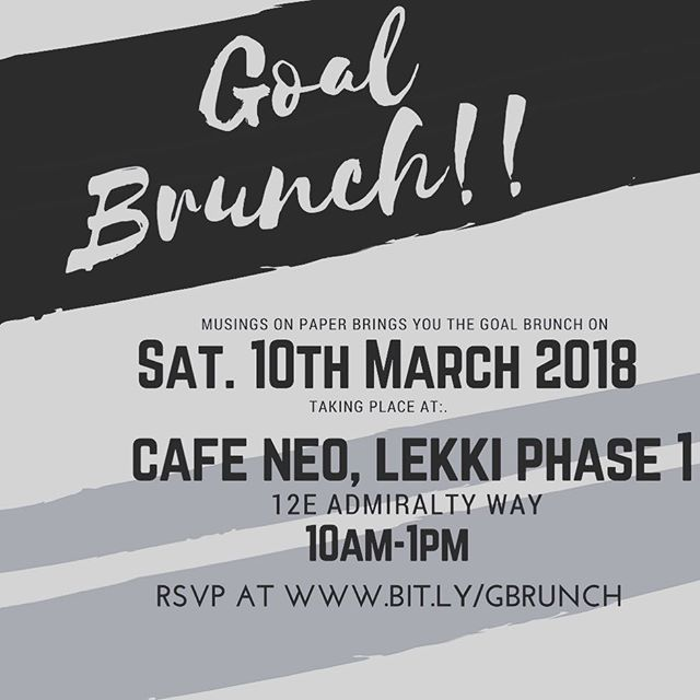 Our Goal brunch list is officially closed and we are no longer accepting RSVPs!! The best brunch loading💃🏽💃🏽 * * * * * * * #musingsonpaper #notepads #journal #bulletjournal #stationery #nigeria #buynigerian #lagos #design #illustration  #accra #lifestyleblogger  #productivity #ambition #goals #womeninbusiness #abuja  #motivation #accra #nigerianfashionblogger #abujabloggers #lagosbloggers #naijablogger #nysc #unilag #nigerianstudents
