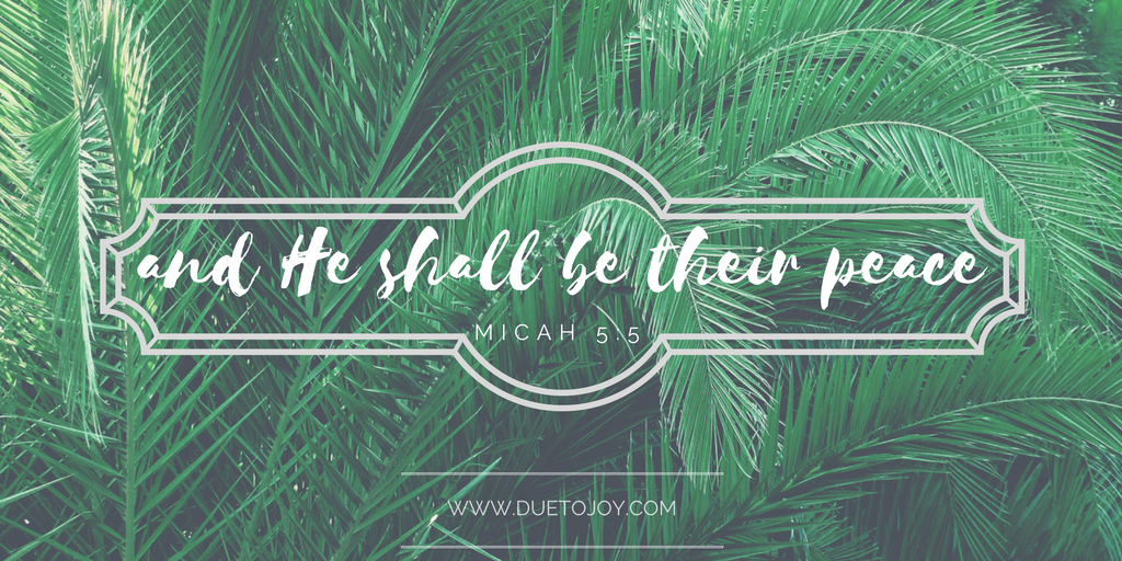 and He shall be their peace