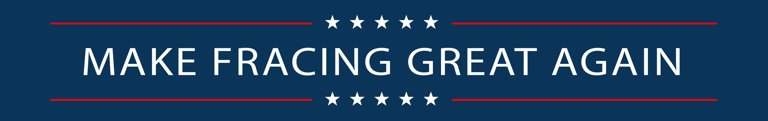 Make Fracing Great Again_Banner.jpg