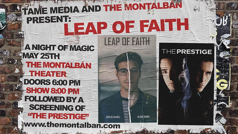 Find tickets here:  https://www.themontalban.com/leapoffaith