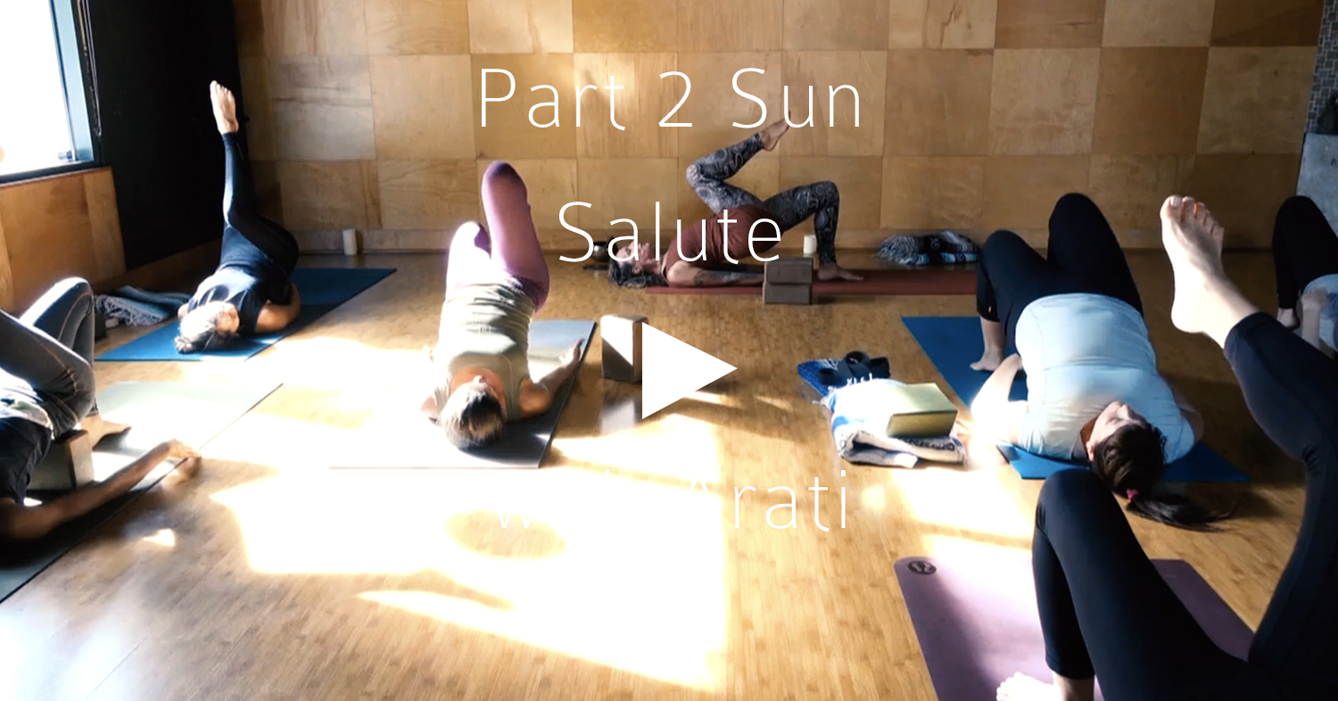 Click to view Part 2 of Sun Salutes with Arati