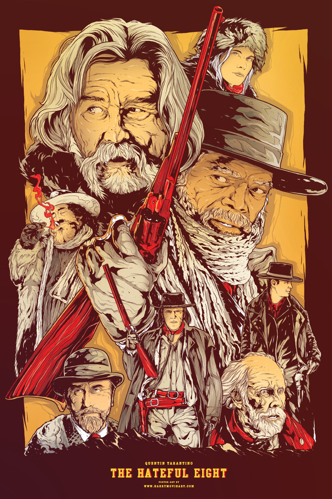 """Art by HarryMovieArt    While racing toward the town of Red Rock in post-Civil War Wyoming, bounty hunter John """"The Hangman"""" Ruth (Kurt Russell) and his fugitive prisoner (Jennifer Jason Leigh) encounter another bounty hunter (Samuel L. Jackson) and a man who claims to be a sheriff. Hoping to find shelter from a blizzard,the group travels to a stagecoach stopover located on a mountain pass. Greeted there by four strangers, the eight travelers soon learn that they may not make it to their destination after all."""
