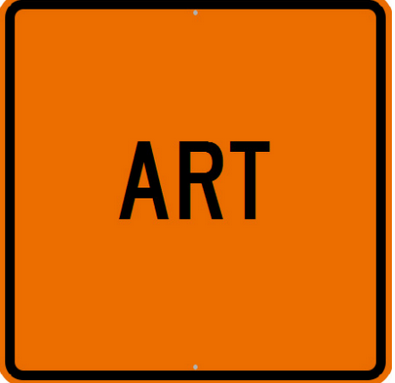 ART Caution Sign