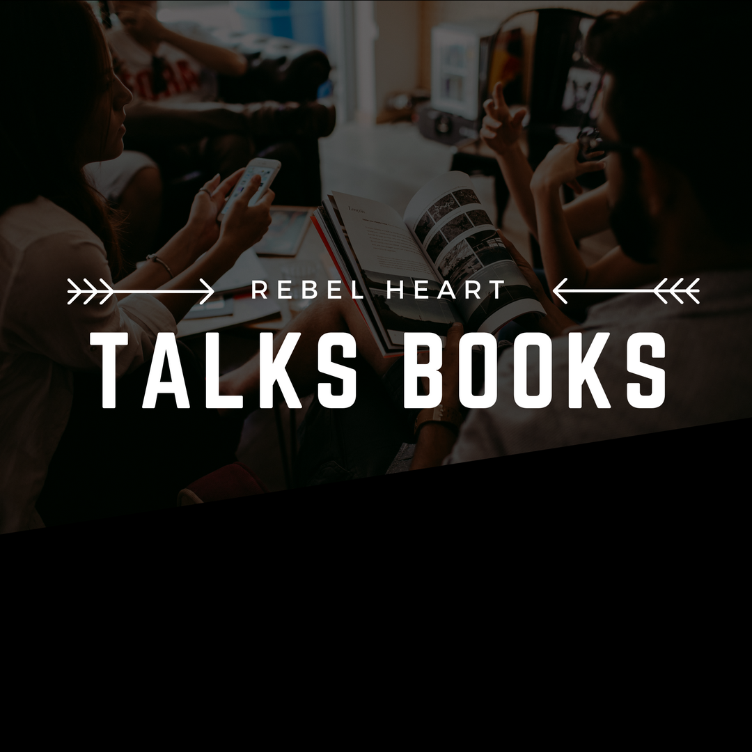 rebel heart talks books - Offered throughout the year, Rebel Heart Talks Books is an invitation to our community to join us in discussion on a wide range of topics relevant to the book world.