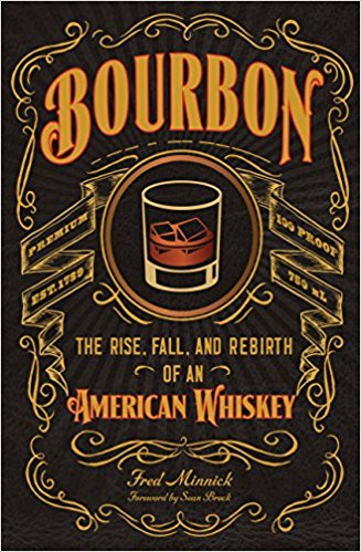 bourbon- the rise, call and rebirth of american whiskey.jpg