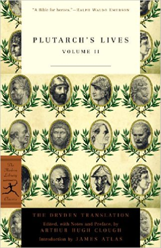 Plutarch's Lives, Volume 2 (Modern Library Classics) -