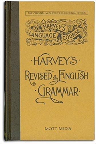 Harvey's Revised English Grammar -