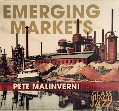Emerging markets  - Featuring Bruce Harris, trpt; Rich Perry, tenor; Doug Weiss, bs; and Victor Lewis, dms, this exciting recording includes Pete's original compositions dedicated to several great American citiesRecorded at Avatar Studios, Jim Anderson, eng