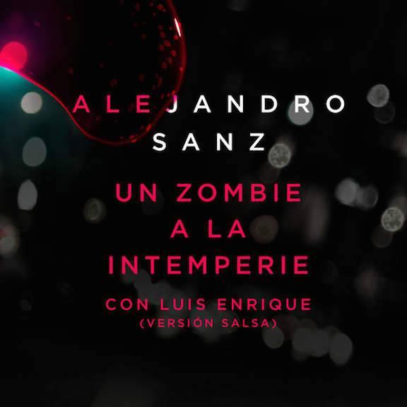 2015Artist: Alejandro SanzSingle: Un Zombie a la Interperie (Version Salsa)Recording Engineer -