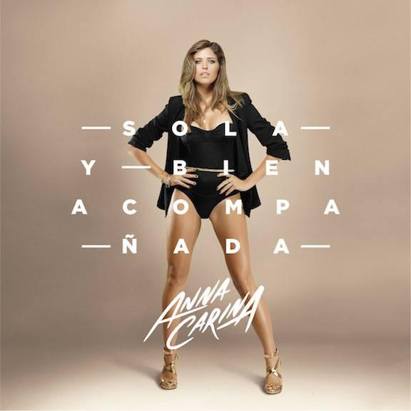 2015Artist: Anna CarinaAlbum: Sola y Bien AcompañadaMixing Engineer on several tracks -