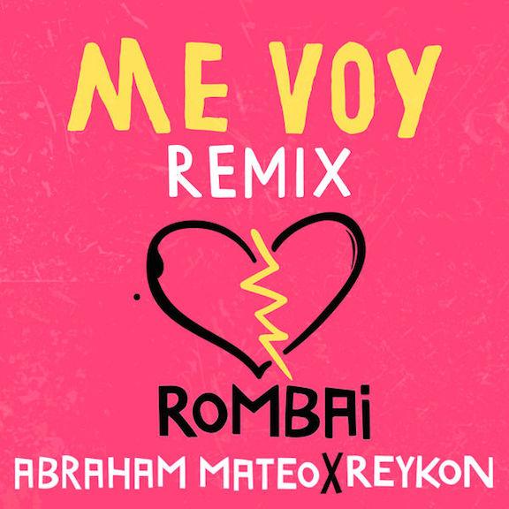 2019Artist: Rombai Feat. Abraham Mateo X ReykonSingle: Me Voy REMIXMixing Engineer -