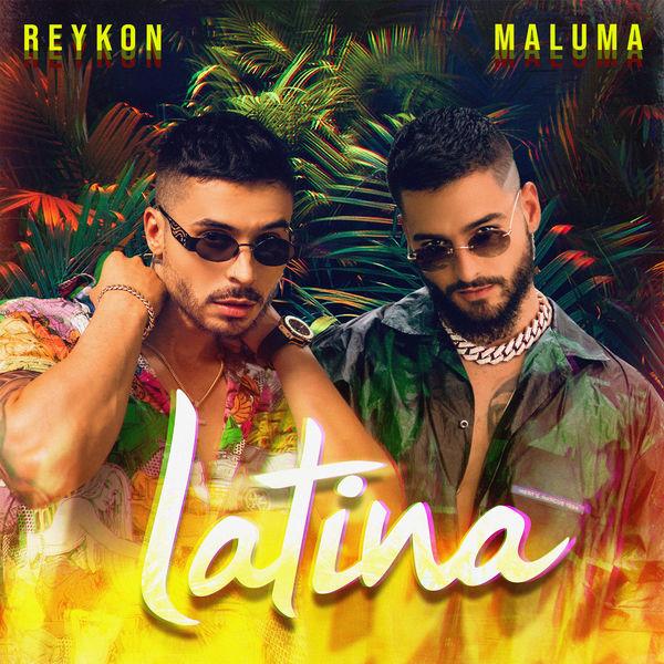 """2019Artist: Reykon & MalumaSingle: LatinaMaluma's Vocal """"ONLY VOCAL MIX"""" -"""