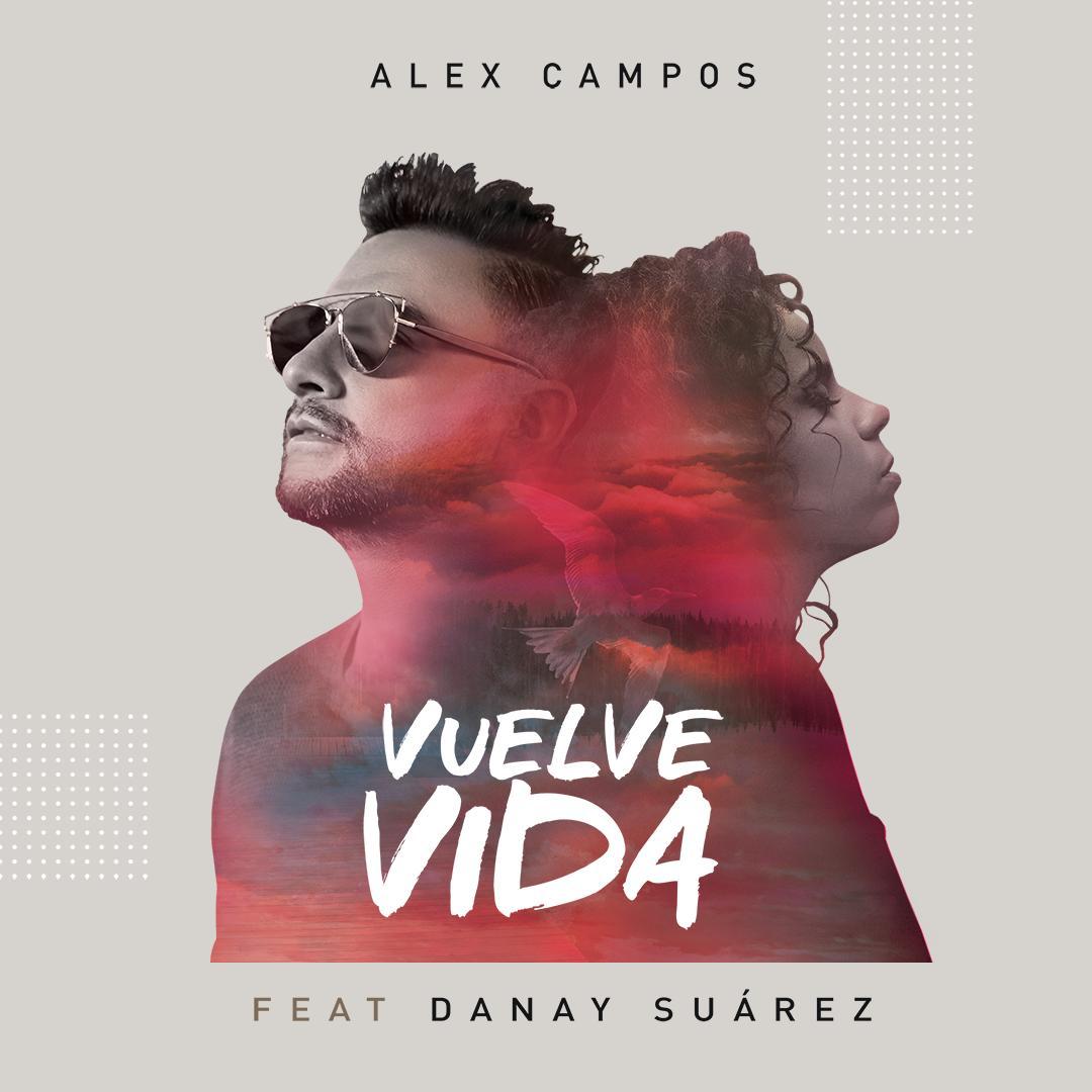 2019Artist: Alex Campos feat. Danay SuarezSingle: Vuelve VidaMixing Engineer -