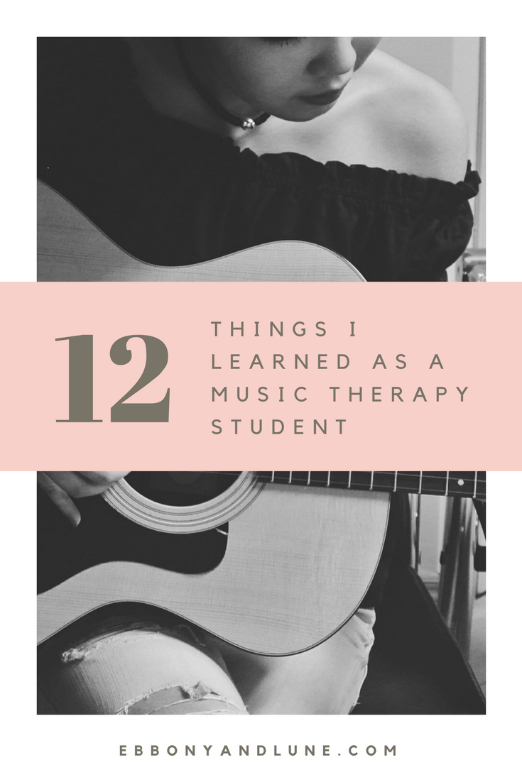 12 Things I Learned As A Music Therapy Student