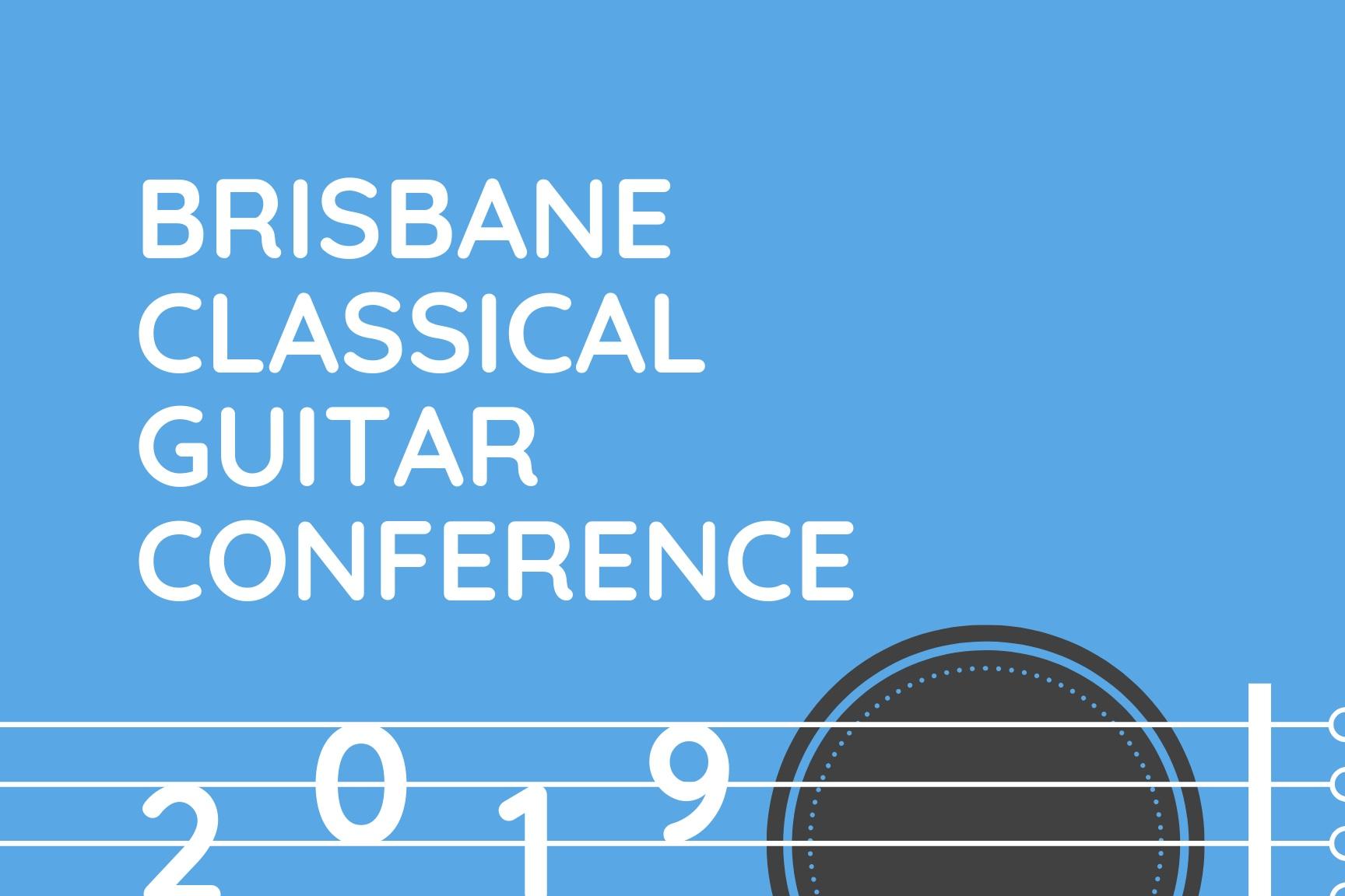2019 Brisbane Classical Guitar Conference