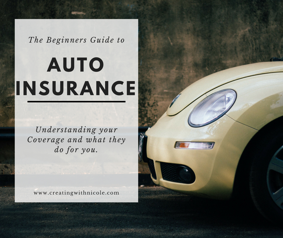 The Beginners Guide to auto insurance