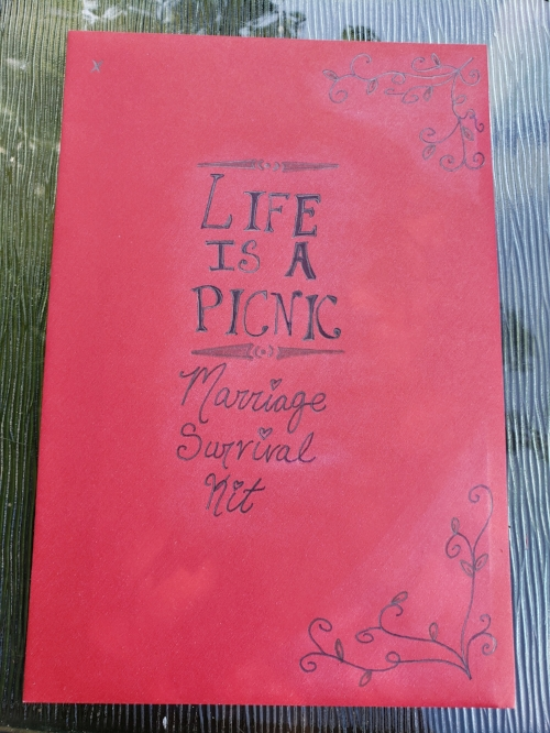 Life is a Picnic: Marriage Survival Kit. I made the card envelope into the title of the gift.