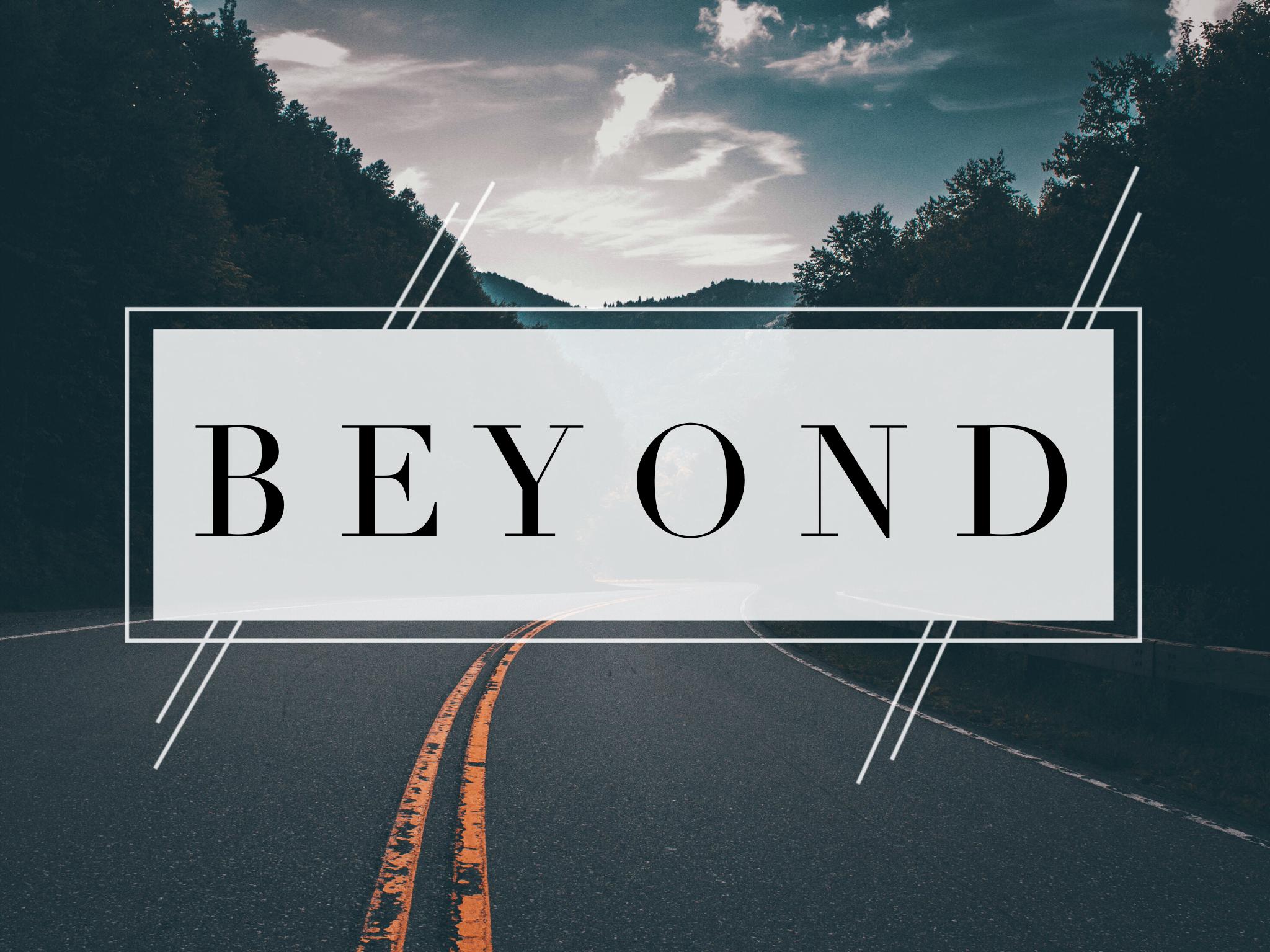 Beyond Sermon Series Logo