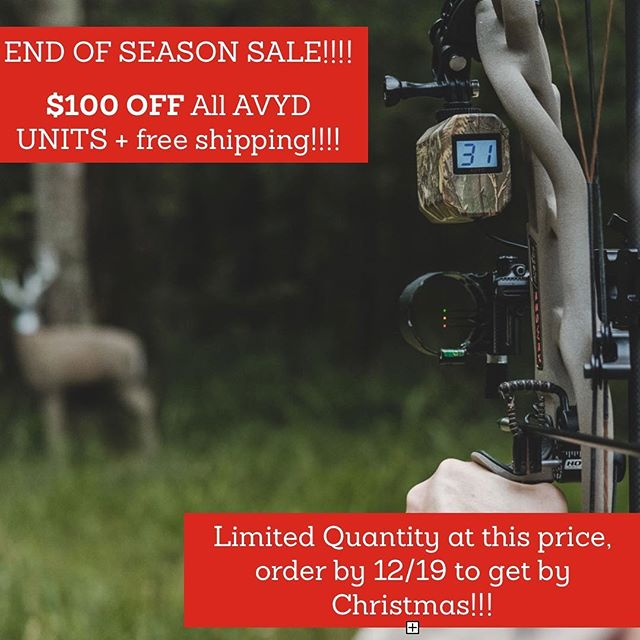 We are having an end of the season sale!!! If you've been waiting to get an AVYD, now is the time. This is on a limited number of units. #getavyd and know your range when it counts! #bowhunters #bowhunter4life #bowhuntordie #bowhuntingwhitetails