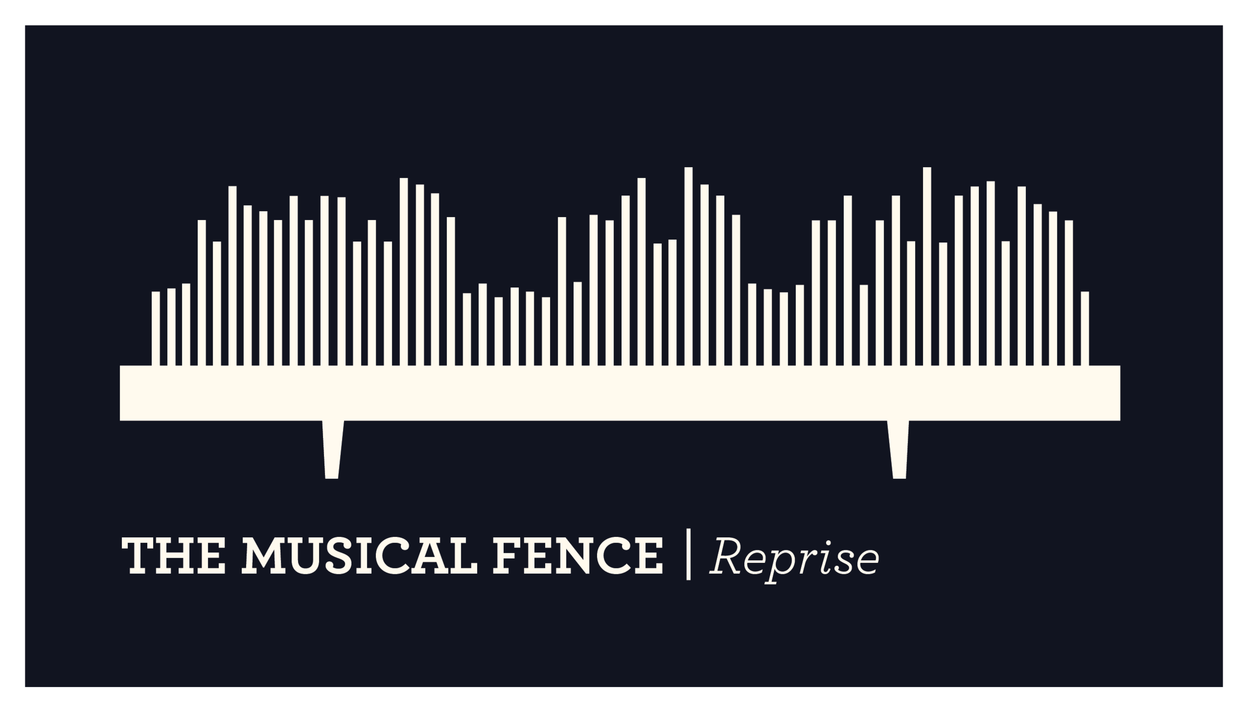 The Musical Fence – Reprise.png
