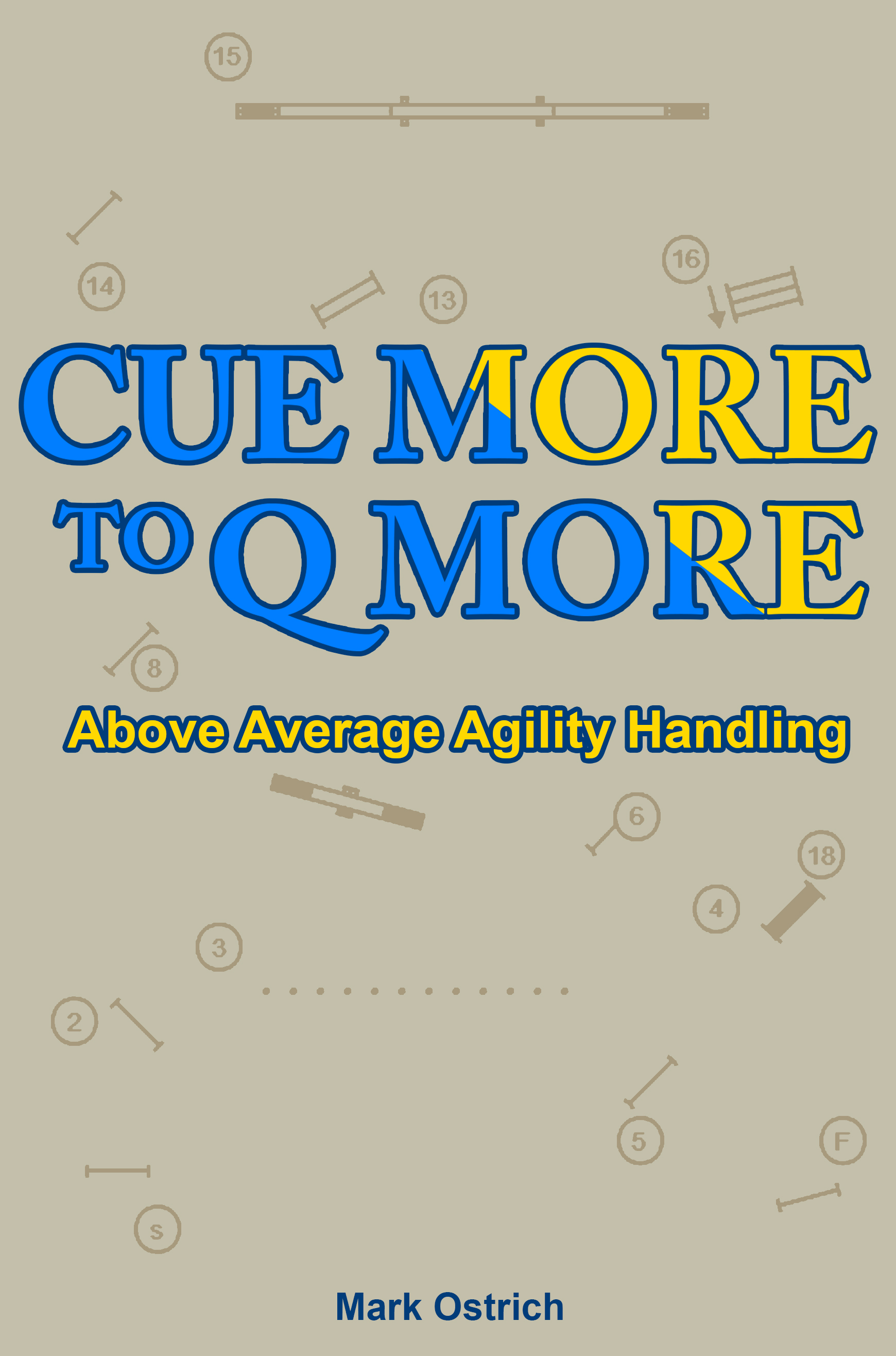 Cue More to Q More by Mark Ostrich book cover