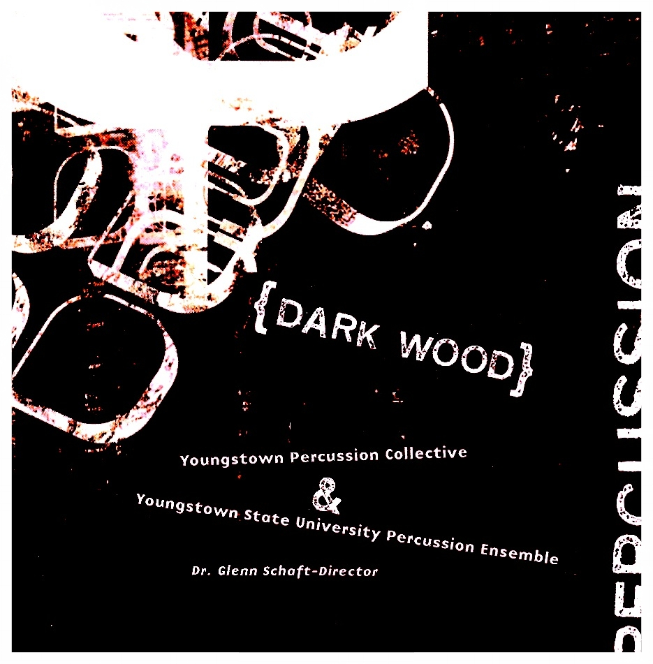Recorded by Youngstown Percussion Collective and Youngstown State University Percussion Ensemble, Dr. Glenn Schaft-Executive Producer, featuring six premiere recordings & four commissioned works* SALE $5
