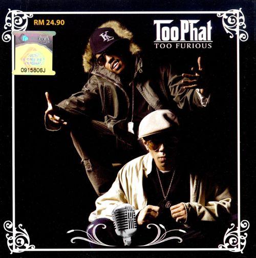 Too Furious - Label: Kartel Records/EMI MalaysiaReleased: 2006