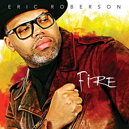 Eric Roberson - Fire LP.jpg