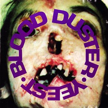 Blood Duster YEEST